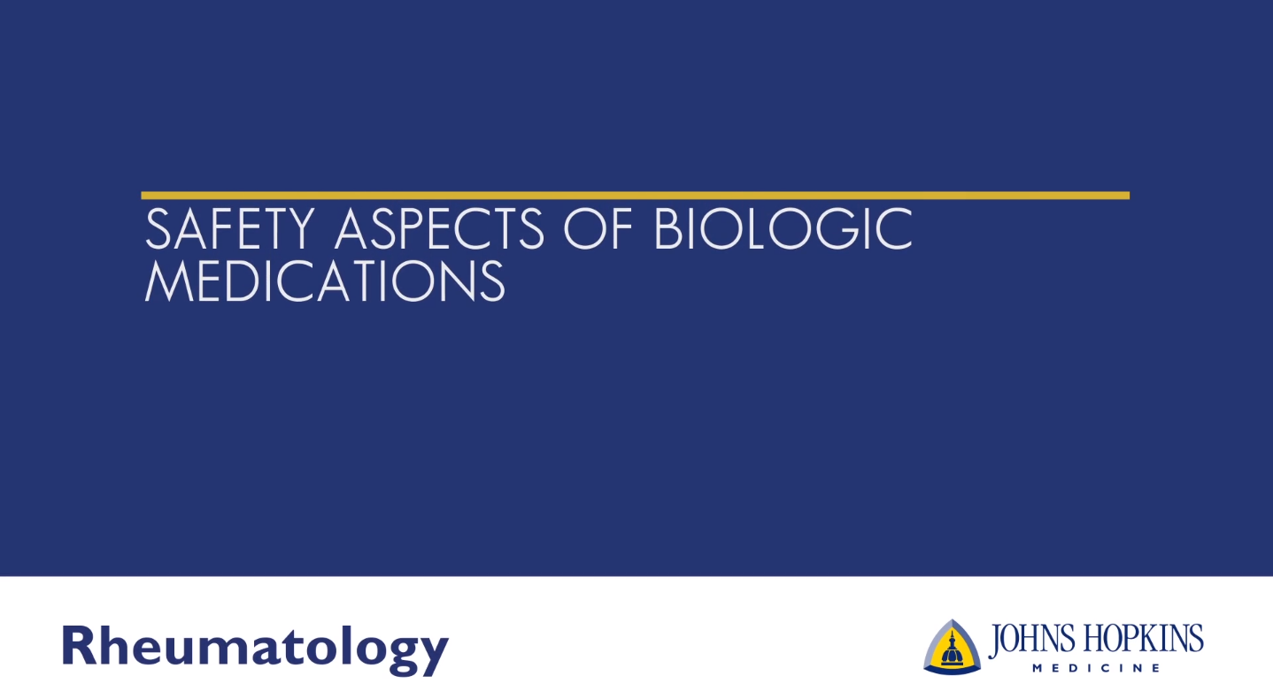 Safety Aspects of Biologic Medications