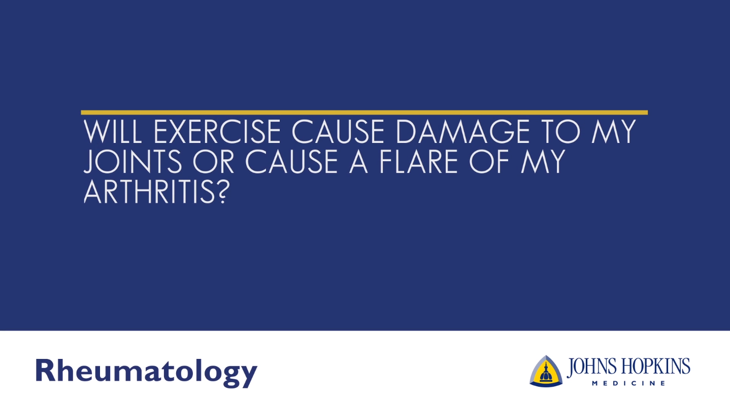 Will Exercise Cause Damage to my Joints or Cause an Arthritis Flare?
