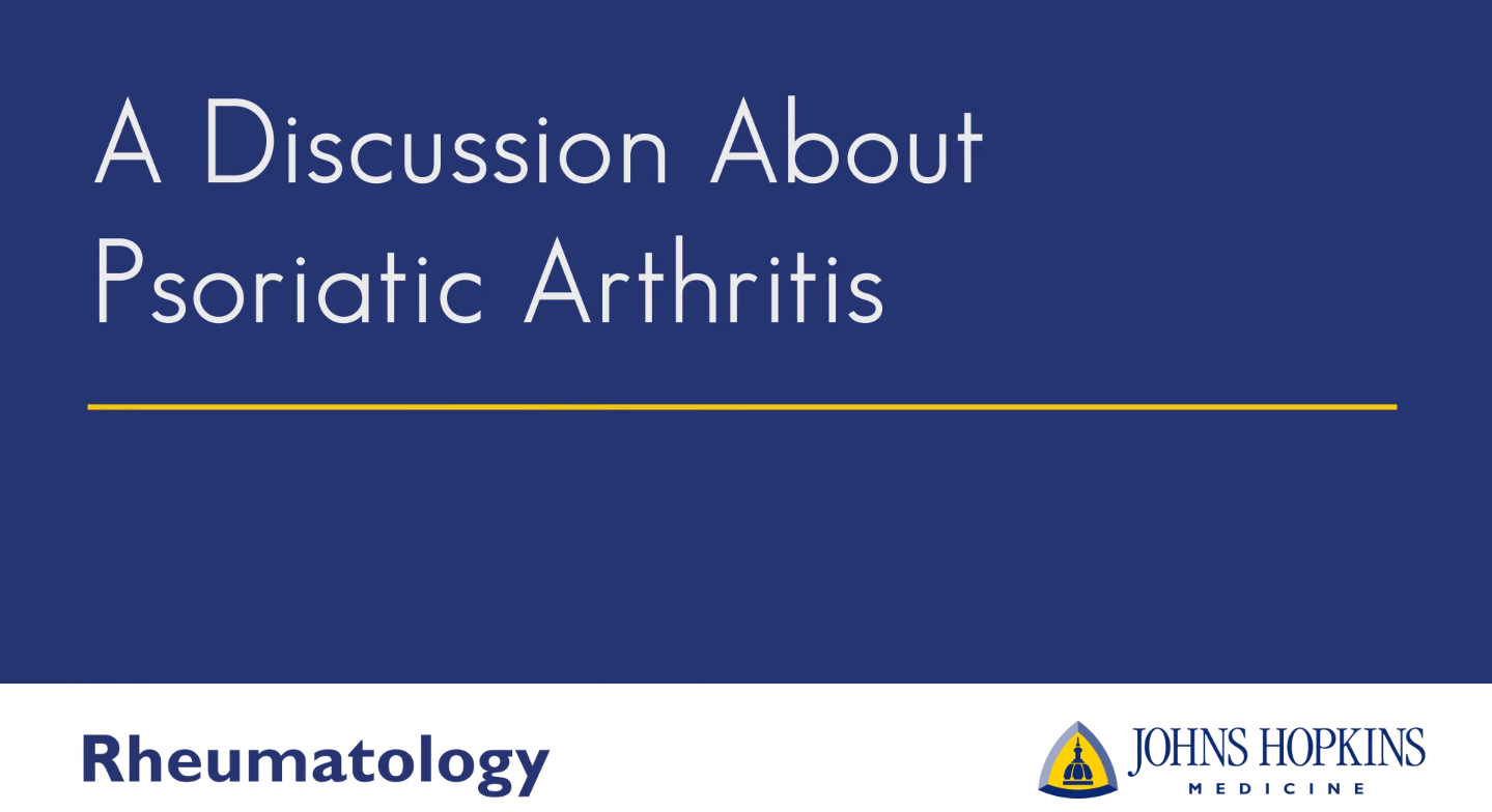 A Discussion about Psoriatic Arthritis