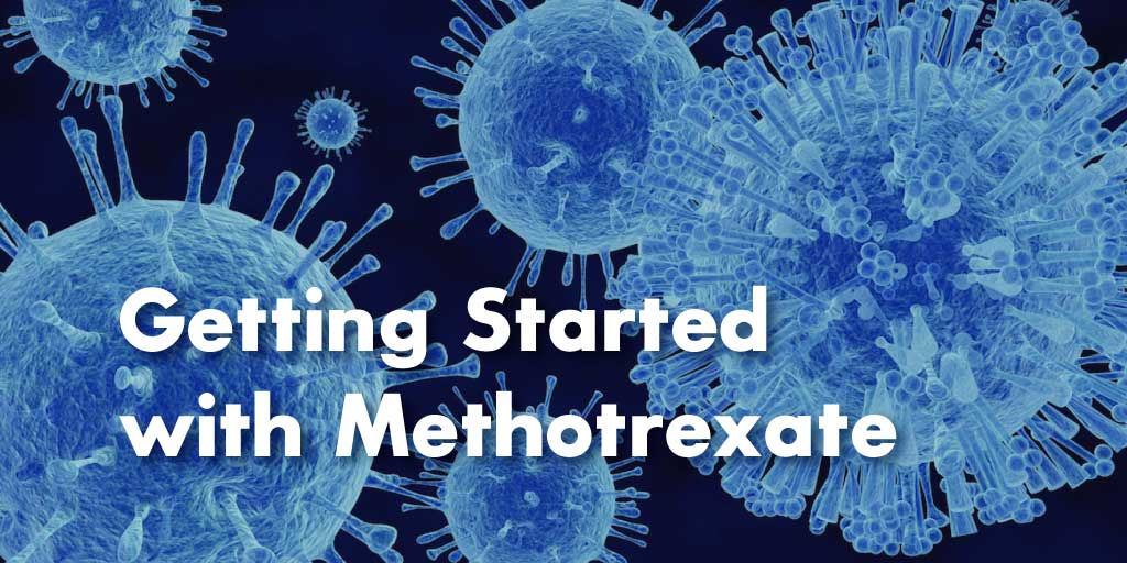 Getting Started with Methotrexate