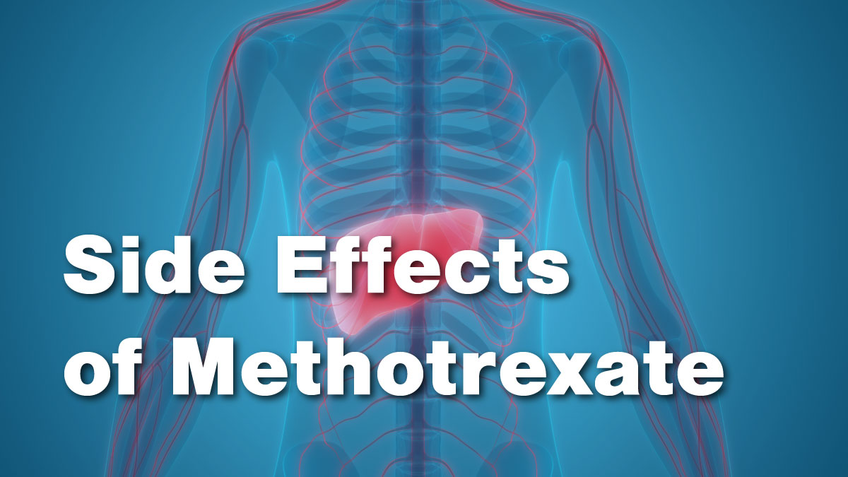 Side Effects of Methotrexate