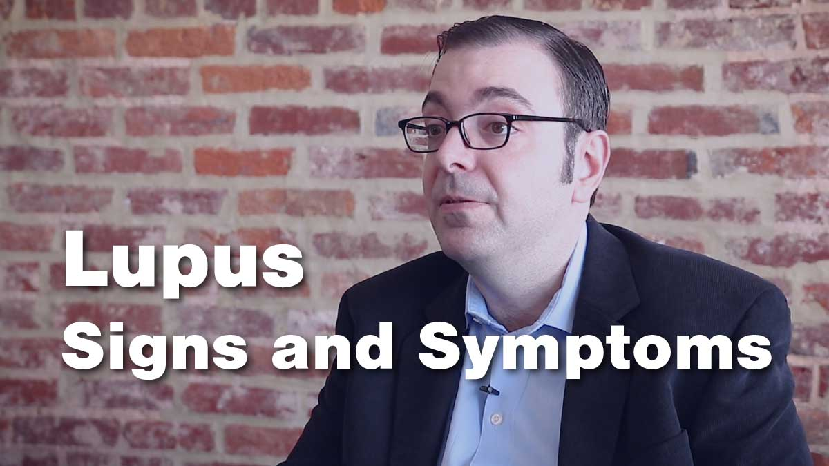 Lupus : Signs and Symptoms