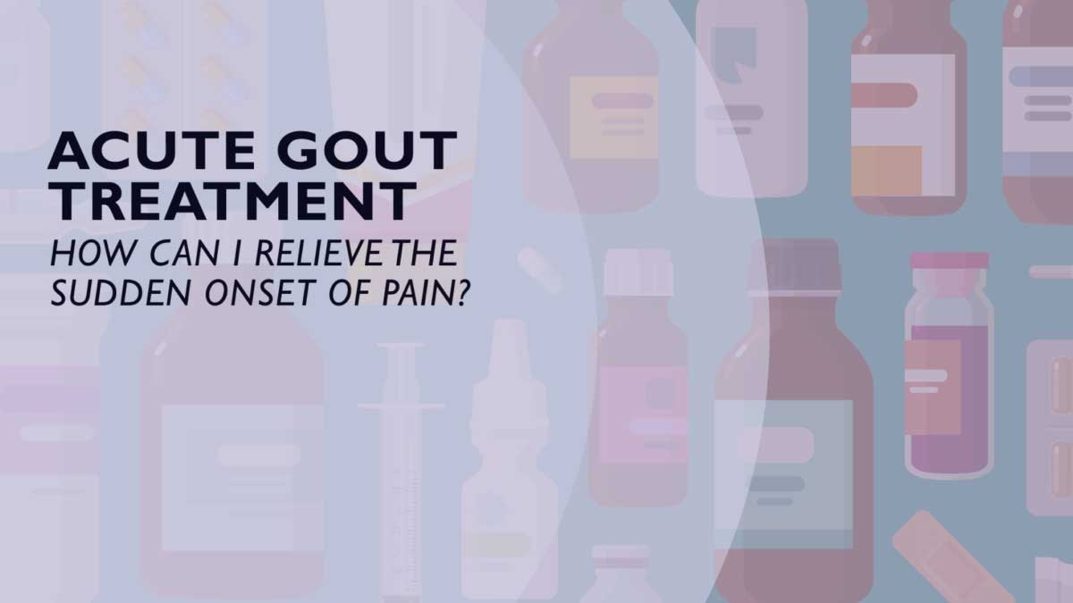 Acute Gout Treatment