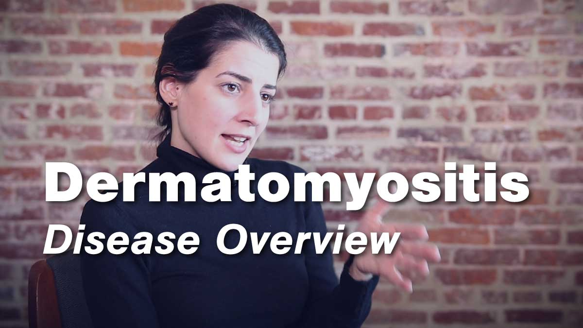 Dermatomyositis Disease Overview