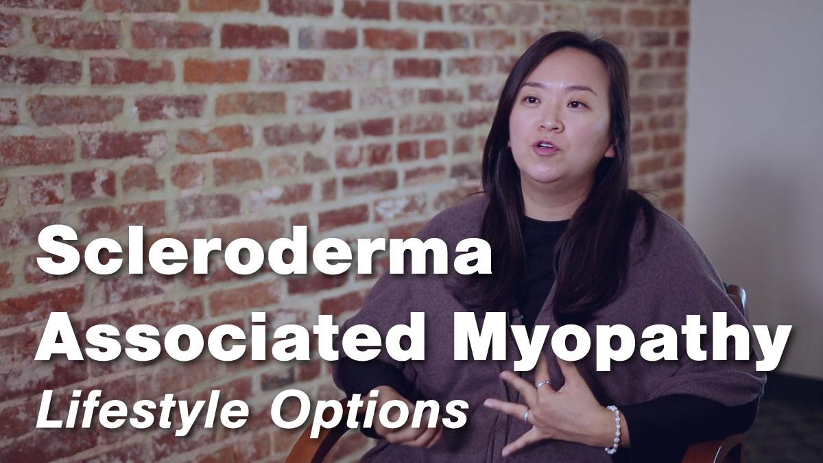 Scleroderma Associated Myopathy – Lifestyle Options