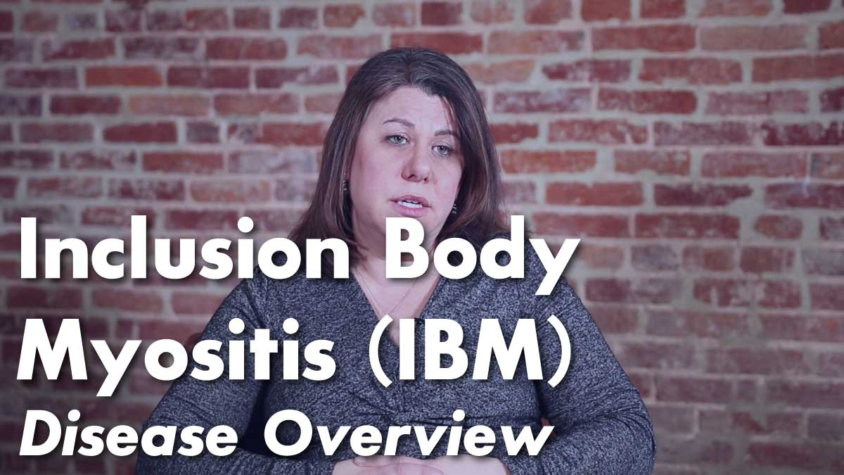 Inclusion Body Myositis (IBM) Overview