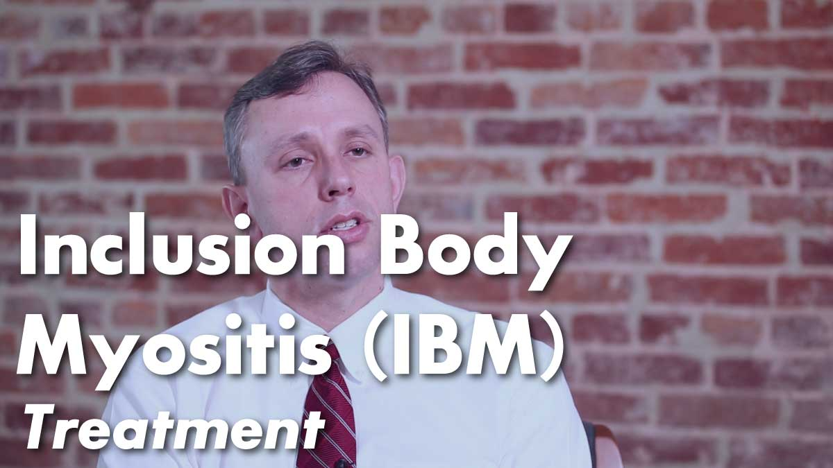 Inclusion Body Myositis (IBM) Treatment