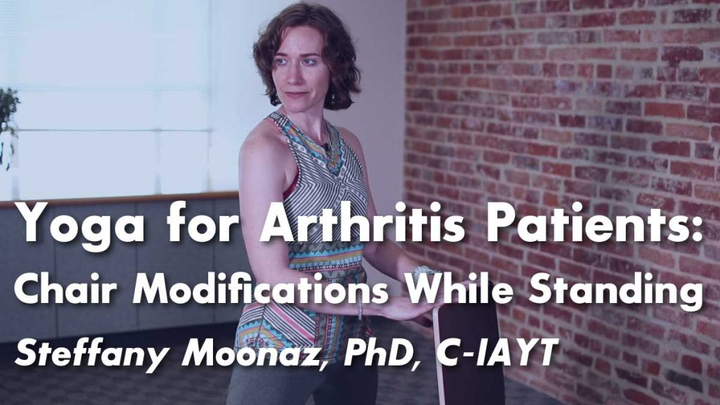 Yoga for Arthritis : 5 Classic Yoga Poses Modified for Arthritis Patients