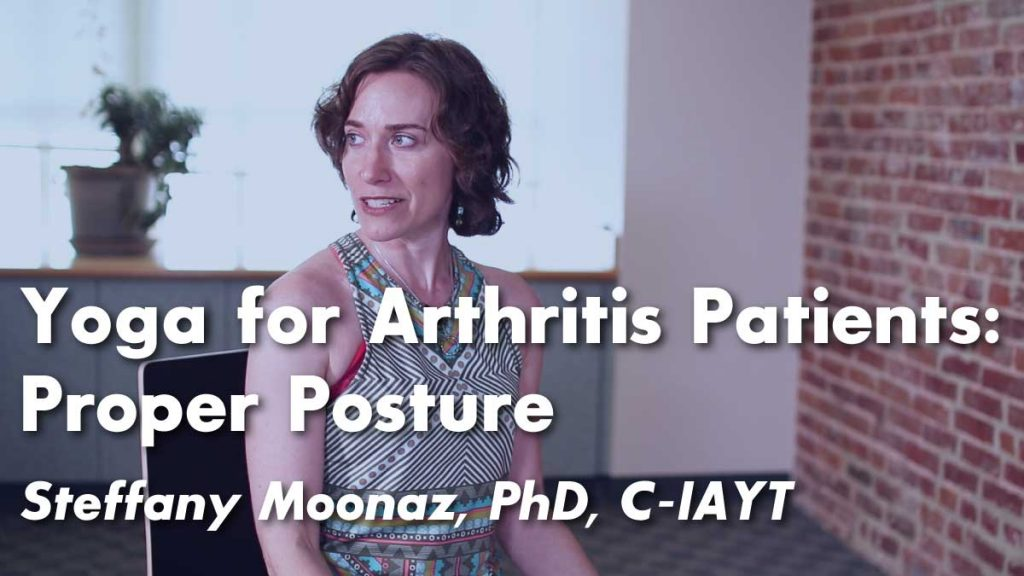 Yoga for Arthritis : Healthy Alignment for Sitting and Standing