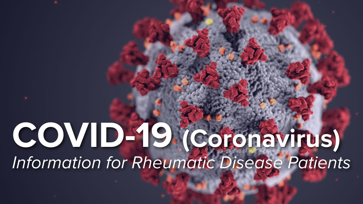 COVID-19 (Coronavirus) update from Johns Hopkins Rheumatology