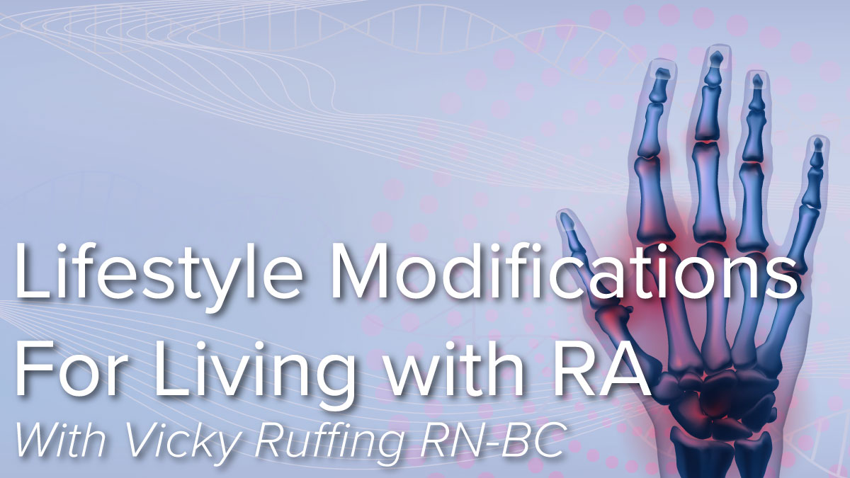Lifestyle Modifications for Living with Rheumatoid Arthritis