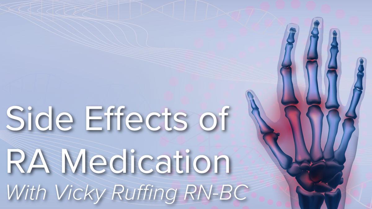 Side Effects of Rheumatoid Arthritis Medication
