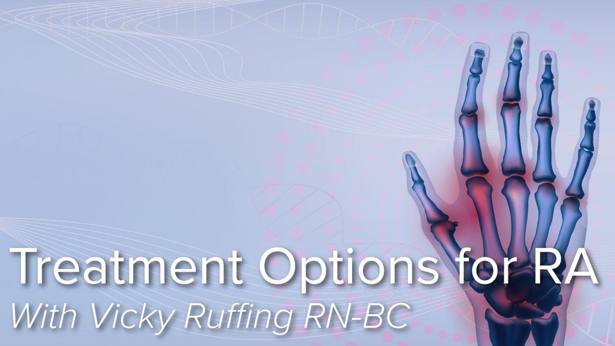 Treatment Options for Rheumatoid Arthritis
